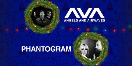 EDGE CHRISTMAS CONCERT: Angels & Airwaves + Phantogram tickets