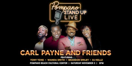 Pompano Stand Up Live! Hosted by Carl Payne tickets