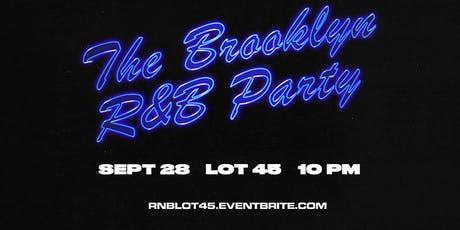 The Brooklyn R&B Party tickets