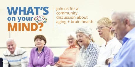 Community Discussion on Aging + Brain Health:  Newmarket tickets