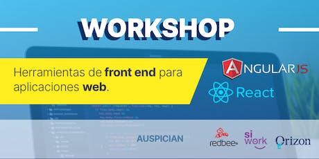 Workshop Herramientas de front end para aplicaciones web Angular - RactJS entradas