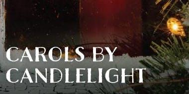 Carols by Candlelight - Friday