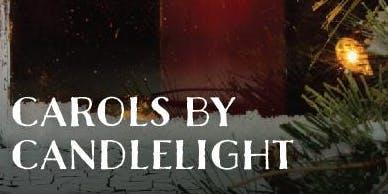 Carols by Candlelight - Saturday