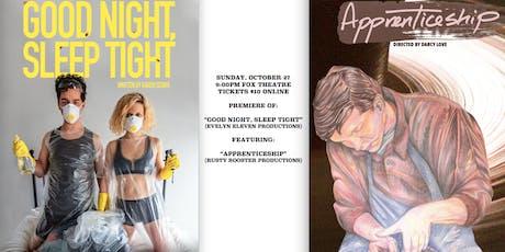 Good Night, Sleep Tight Premiere tickets