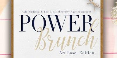 Power Brunch: Art Basel Edition