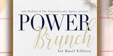 Power Brunch: Art Basel Edition tickets