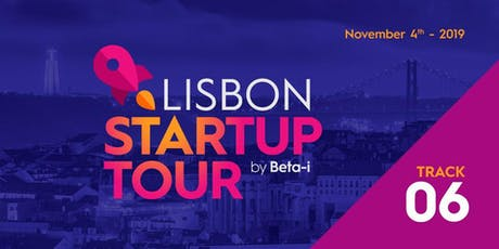 Lisbon Startup Tour 6: Dream Assembly, Mercedez Bens.io,  Uniplaces tickets