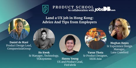 Land a UX job in Hong Kong: Advice And Tips from Employers tickets