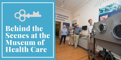 Behind the Scenes Tour of the Museum of Health Care tickets