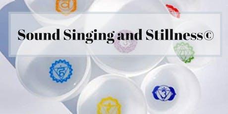 Sound Singing and Stillness© tickets