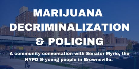 Marijuana Decriminalization & Policing: A Community Conversation tickets