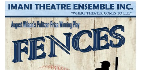 "August Wilson's ""FENCES"" A Stage Play tickets"