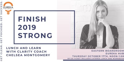 Finish 2019 Strong - Lunch + Learn with Clarity Coach Chelsea Montgomery