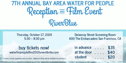 RiverBlue: 7th Annual Bay Area Water For People Film Event