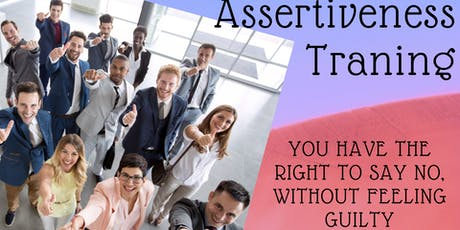 How to say 'No' with Confidence - Assertiveness Training tickets
