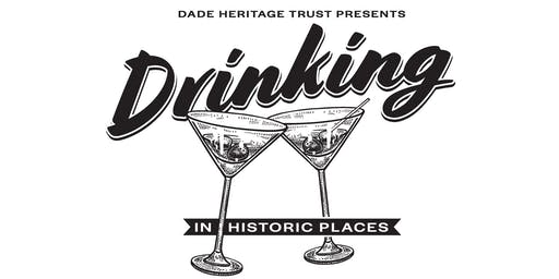 Drinking in Historic Places - Downtown Miami Haunts