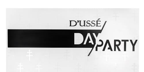 D'USSE' DAY PARTY