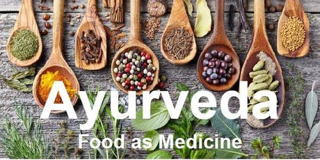 Ayureveda, Food as Medicine tickets