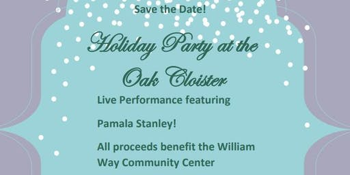 Save the Date: Holiday Party at the Oak Cloisters