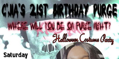 CJia's 21st Birthday Purge  tickets