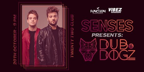 Function Presents | Senses #3 Dubdogz tickets