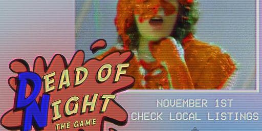 DEAD of NIGHT: THE GAME