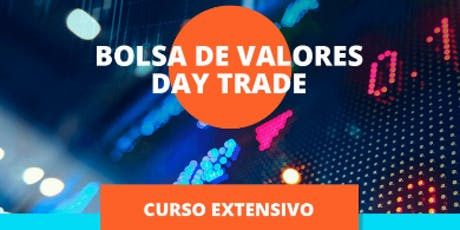 BOLSA DE VALORES - DAY TRADE | CURSO EXTENSIVO ingressos