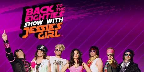 Back to the Eighties Show with Jessie's Girl tickets