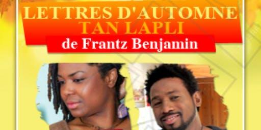 Adaptation théâtrale : Lettres d'automne (Tan Lapli ) de Franz Benjamin
