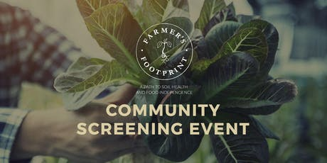 Farmer's Footprint Screening Hosted by Gary Harbo tickets