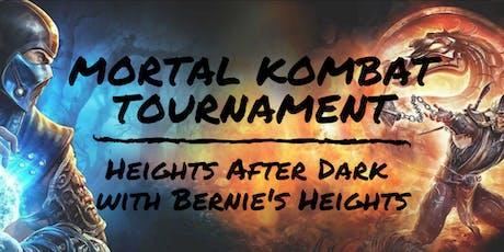 Mortal Kombat Tournament with Bernie's Heights tickets