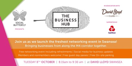 The Business Hub Launch - FREE Networking at David lloyds tickets