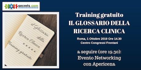 Training Gratuito a Roma: Il Glossario della Ricerca Clinica + Serata Networking biglietti