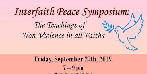 Interfaith Peace Symposium: The Teachings of Non-Violence in all Faiths