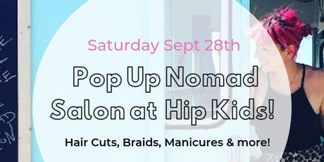 Pop Up Nomad Salon at HK - Downtown Kingston Promenade tickets