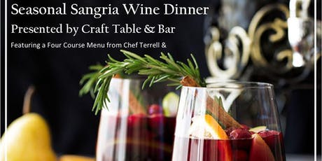 """""""Sangria"""" Wine Dinner at Craft Table & Bar Worcester tickets"""