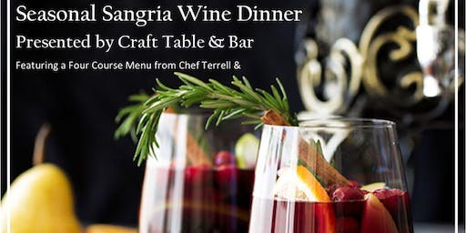 """Sangria"" Wine Dinner at Craft Table & Bar Worcester"