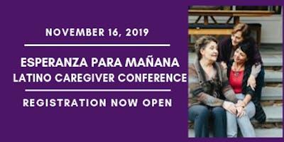 Esperanza para Mañana Latino Caregiver Conference
