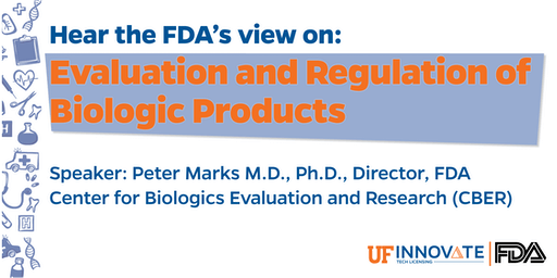 Hear the FDA's view on: Evaluation and Regulation of Biologic Products