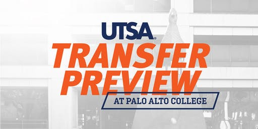 UTSA Transfer Preview Day at Palo Alto College