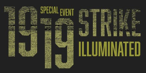 STRIKE ILLUMINATED: WALKING TOUR