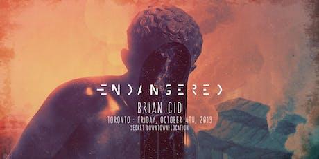 Endangered Toronto: Brian Cid tickets