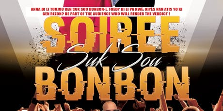 "SUK SOU BONBON  SOIREE with Anna Pierre ""The Sugar Queen"" & Fredy Top Vice tickets"
