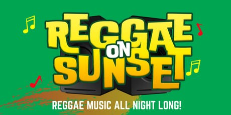 Rockers' Room Presents - Reggae On Sunset tickets