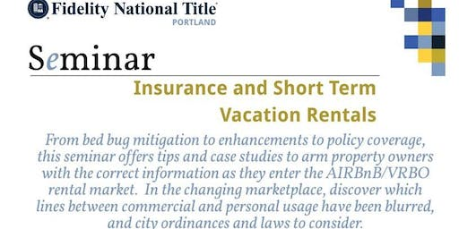"1 Hr. CE- Insurance and Short Term Vacation Rentals Presented By: Garrett Hall & Jeff Mason ""PayneWest Insurance"""