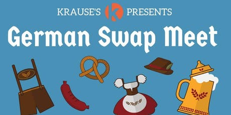 Krause's German Swap Meet tickets