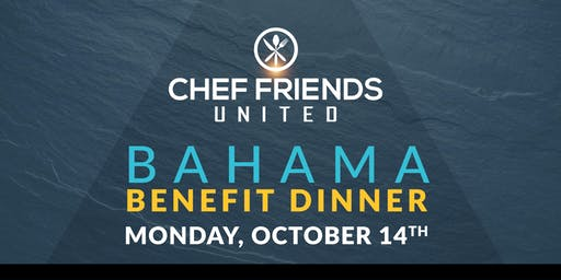 Chef Friends United Bahamas Benefit Cocktail & Dinner Party