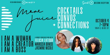 More Juice: Cocktails, Convos + Connections tickets