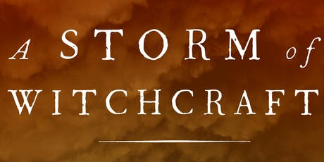 A Storm of Witchcraft: The Salem Trials and the American Experience tickets