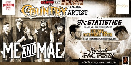 Country 97 FM presents Me & Mae and The Statistics - Friday October 18th! tickets